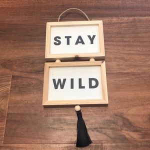 """NWOT Anthropologie """"Stay Wild"""" wall hanging"""